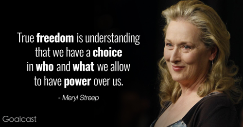 Meryl Choice to have power over us